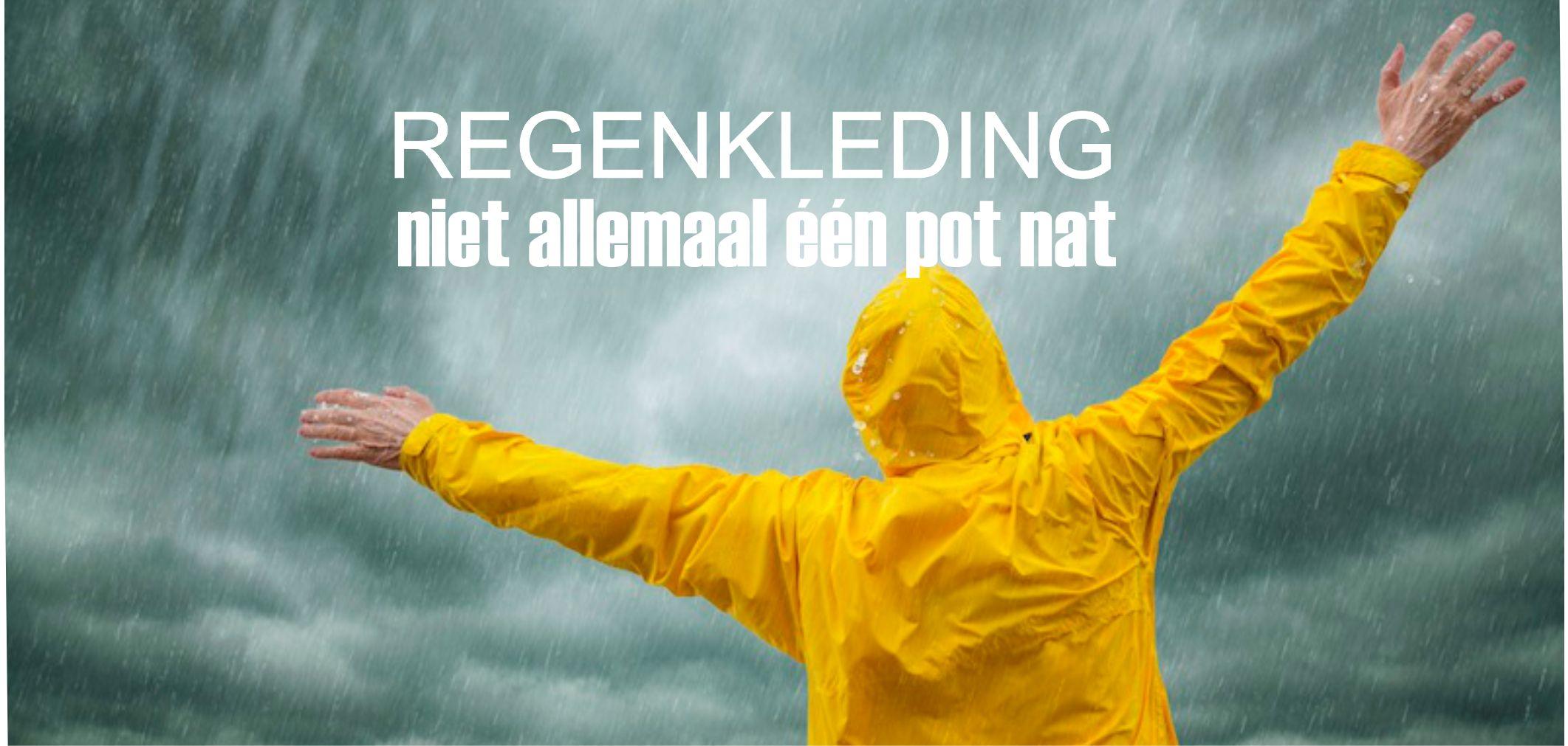 Een Pot Nat.Regenkleding Niet Allemaal Een Pot Nat Quiteright