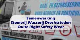 Samenwerking Stomerij Wasserij Drechtsteden en Quite Right Safety Wear